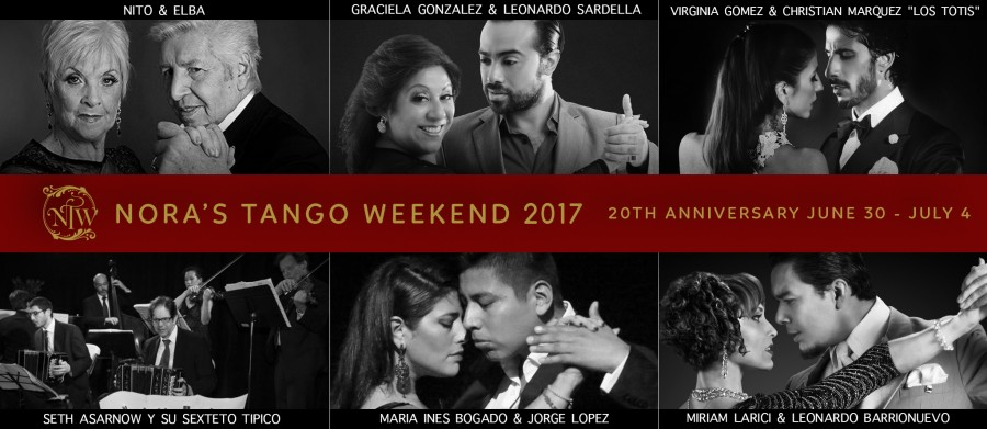 Nora s Tango Weekend 2017 20th Anniversary