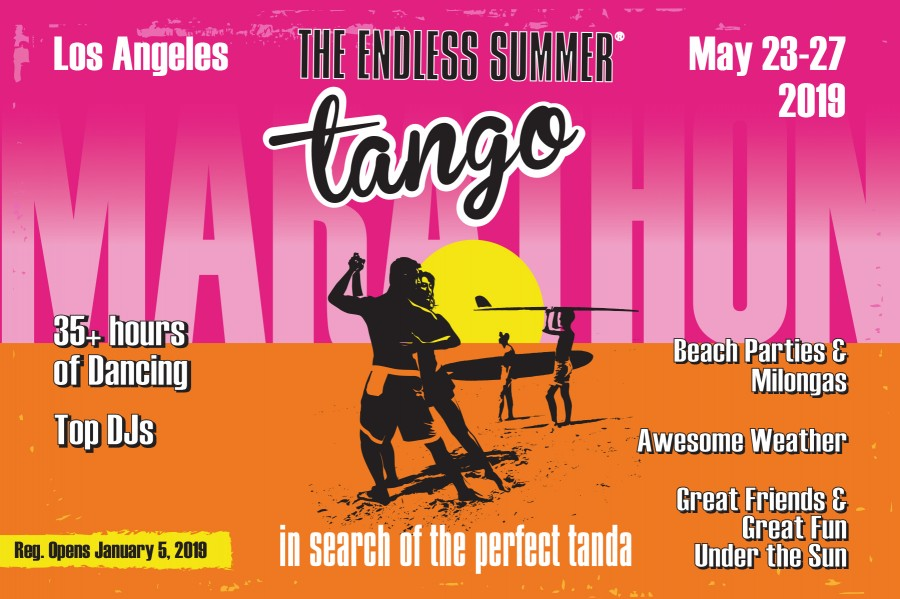 The ENDLESS SUMMER TANGO Marathon - 6th Edition - LA