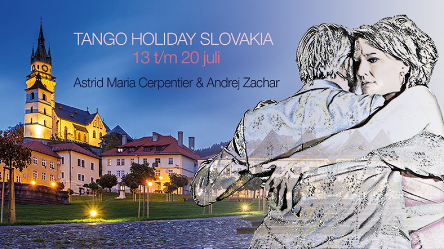 Tango Holiday in Slovakia with Astrid and Andrej