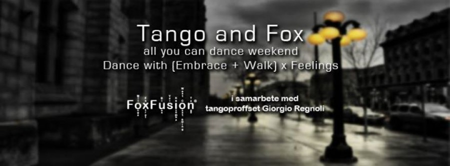 Tango and Fox All you can dance weekend