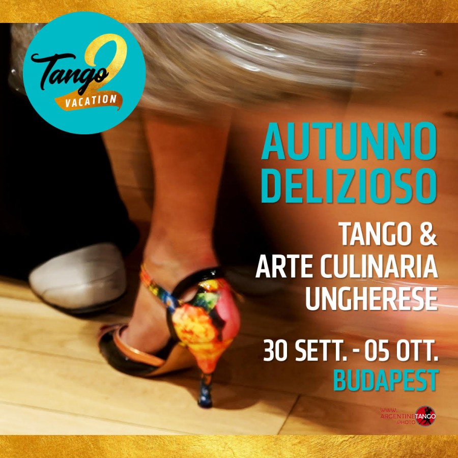 Tango Holiday and Hungarian Cuisine. Let's dance again