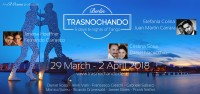 Trasnochando 5 days nights of tango 29 March 2 April 2018