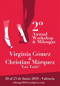 SECOND ANNUAL WORKSHOPS AND MILONGAS