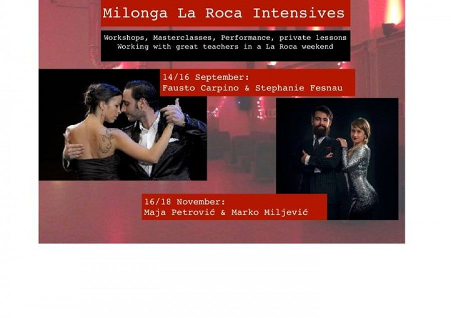 La Roca Intensives workshops performance masterclass milonga
