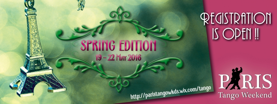 Paris Tango Weekend - Spring Edition