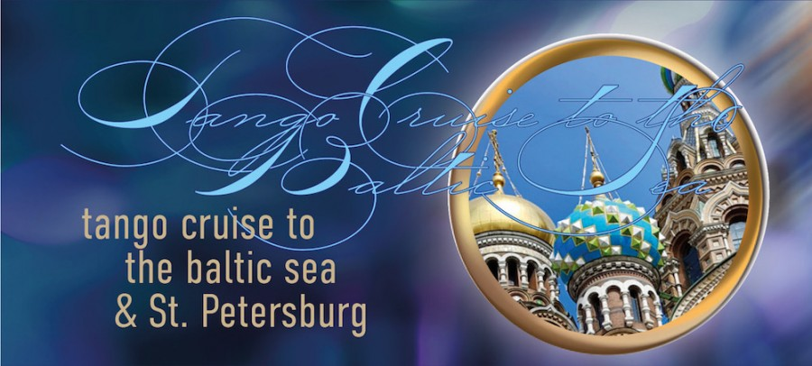 Tango Cruise Baltic Sea and Saint Petersburg