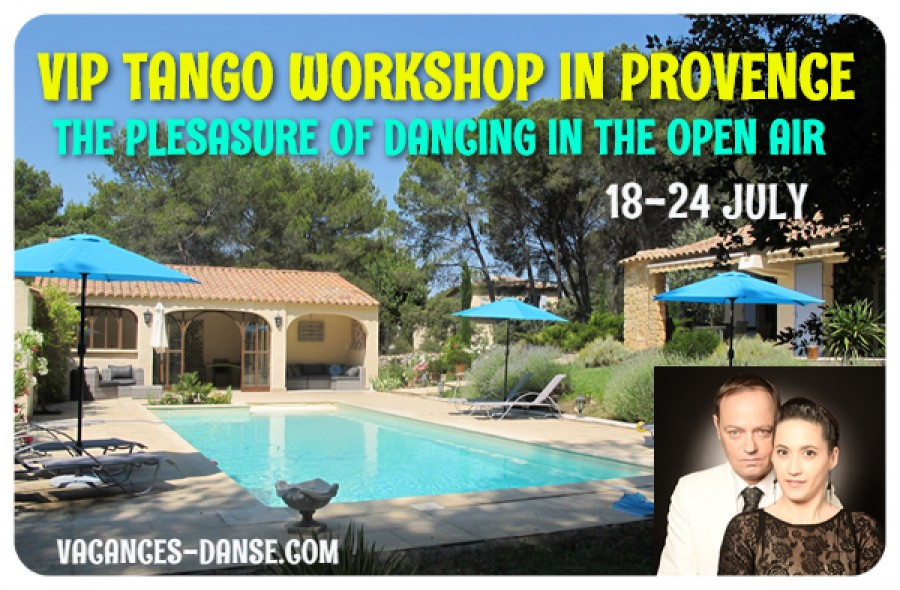 TANGO VIP WORKSHOP IN PROVENCE