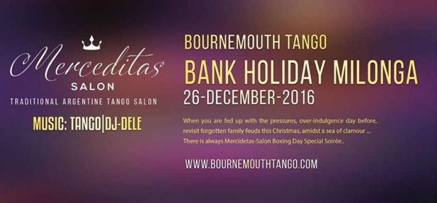Bournemouth Merceditas Salon Special Bank Holiday Milonga
