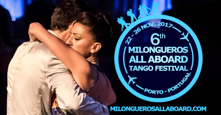 6th Milongueros All Aboard Tango Festival